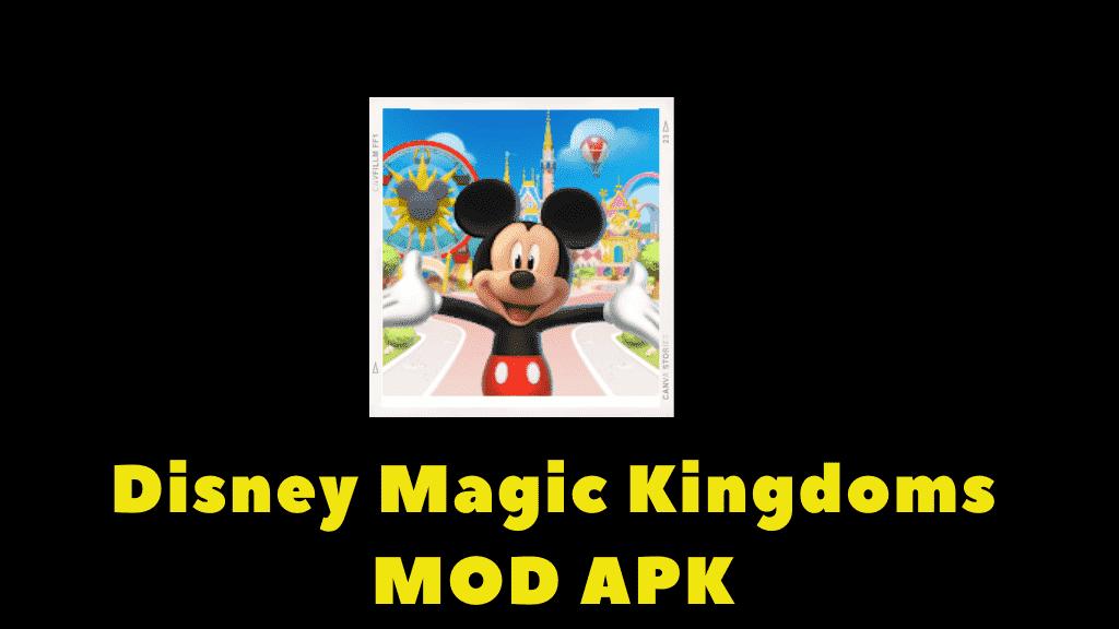 Disney Magic Kingdoms MOD APK cover