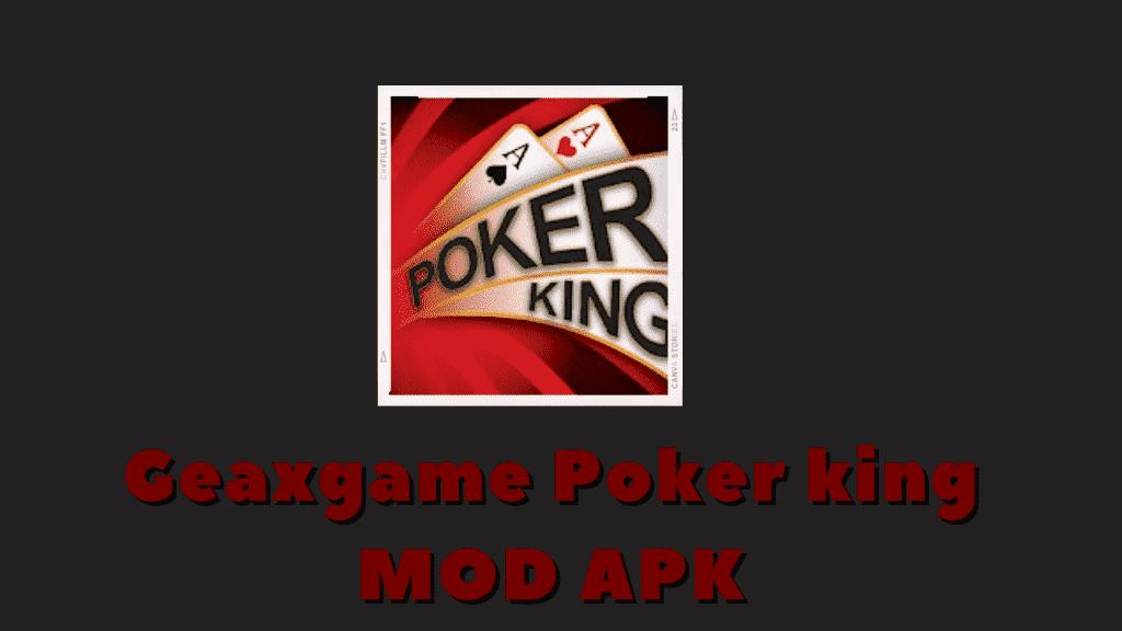 Geaxgame Poker king MOD APK Poster