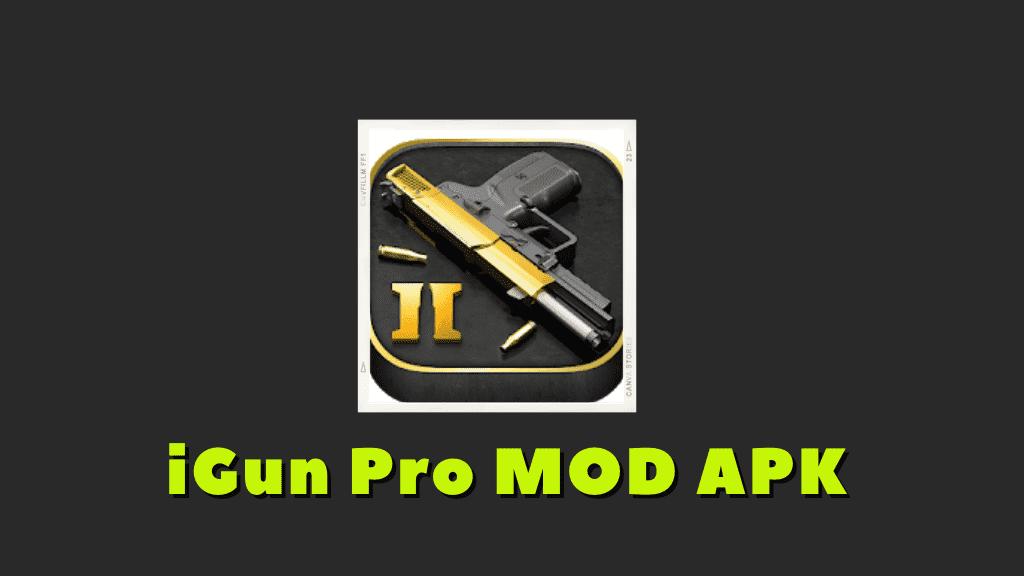 iGun Pro MOD APK Poster