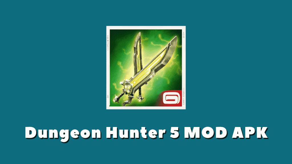 Dungeon Hunter 5 MOD APK Poster