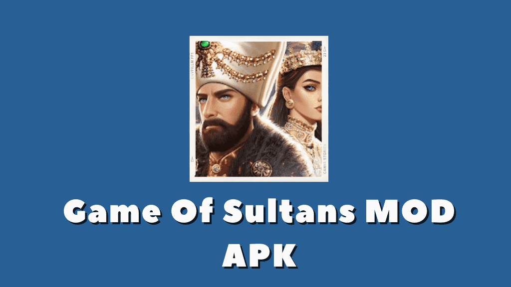 Game Of Sultans MOD APK Poster