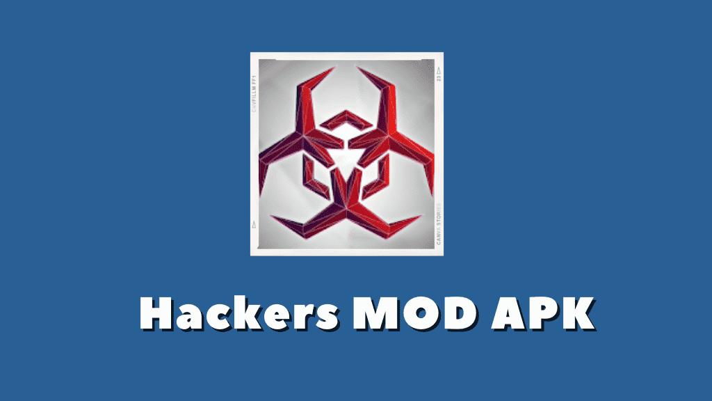 Hackers MOD APK