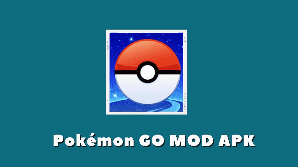 Pokémon GO MOD APK Poster