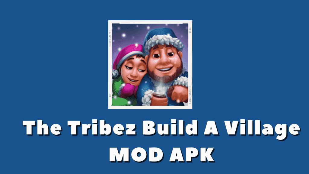 The Tribez: Build a Village Mod Apk Poster