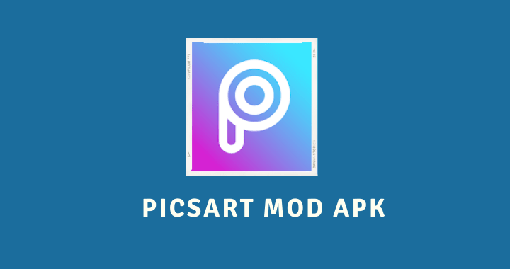 PicsArt MOD APK Poster