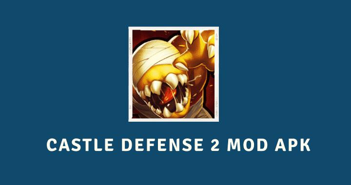 Castle Defense 2 MOD APK Poster
