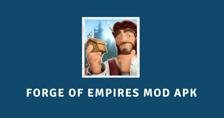 Forge of Empires MOD APK Poster