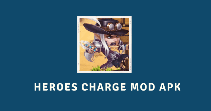 Heroes Charge MOD APK Poster