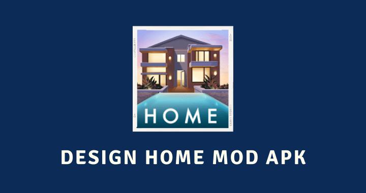 Design Home MOD APK Poster