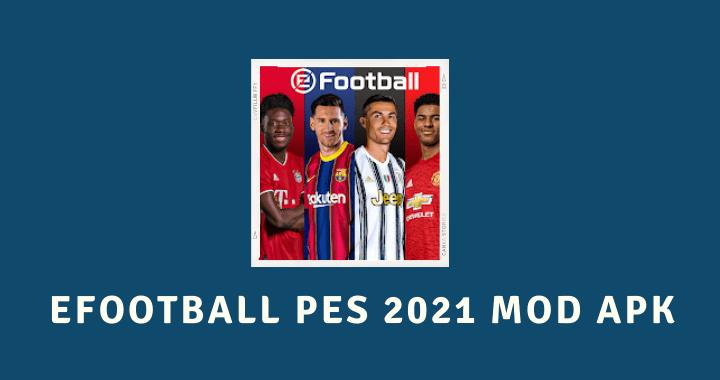 eFootball PES 2021 MOD APK Poster