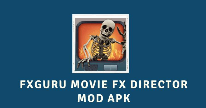 FxGuru Movie FX Director MOD APK