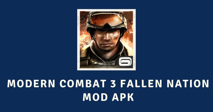 Modern Combat 3 Fallen Nation MOD APK Poster